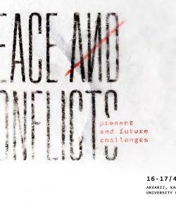 """Peace and Conflicts – Present and Future Challenges"" Conference"
